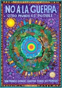 "Painting by Chilean artist, Beatriz Aurora. Translation: ""Another world is possible, a world where all worlds fit."""