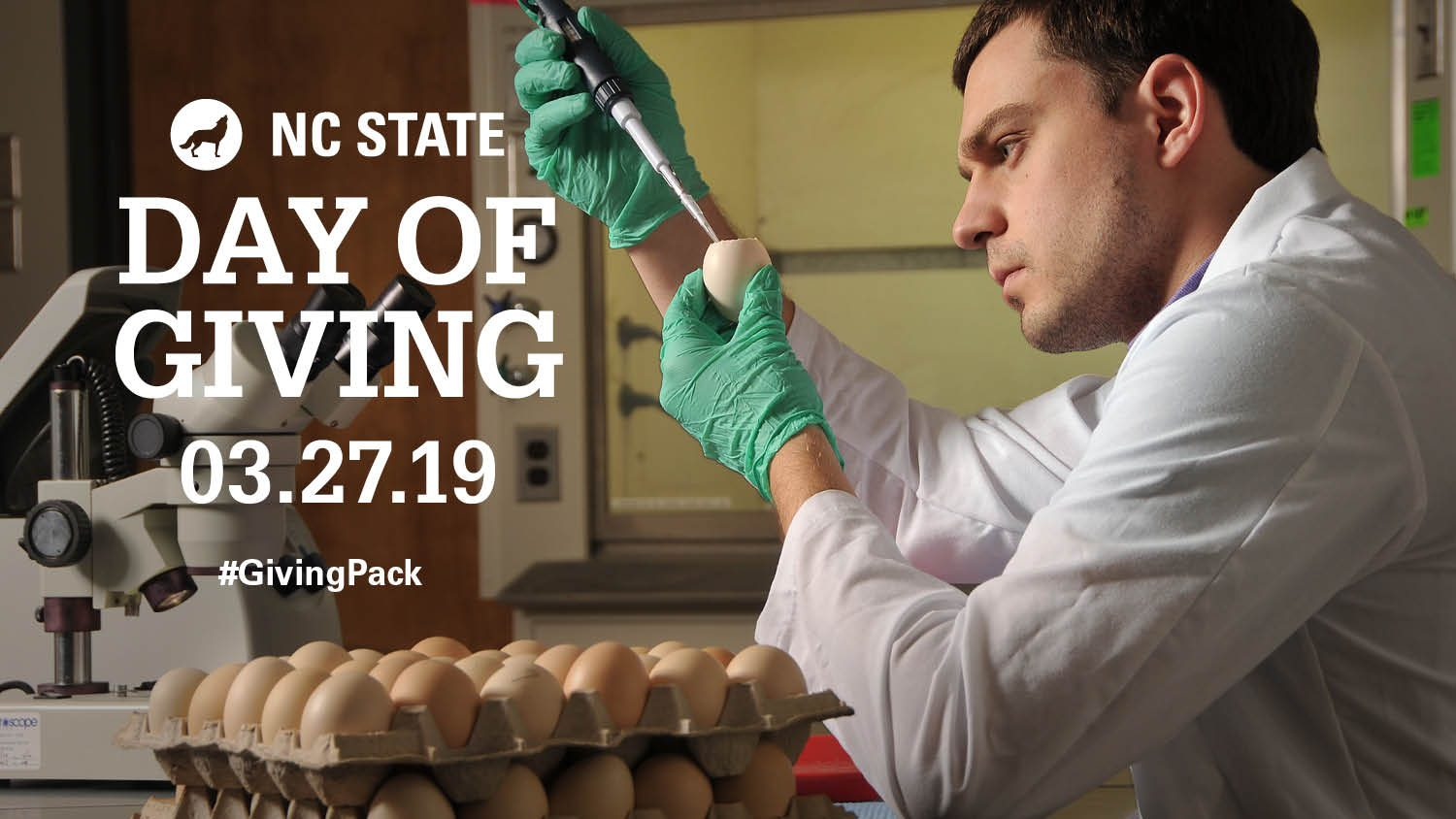 Scientist holding an egg and pipette image with NC State Day of Givnig logo
