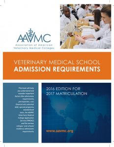 Veterinary College Admissions Requirements Booklet