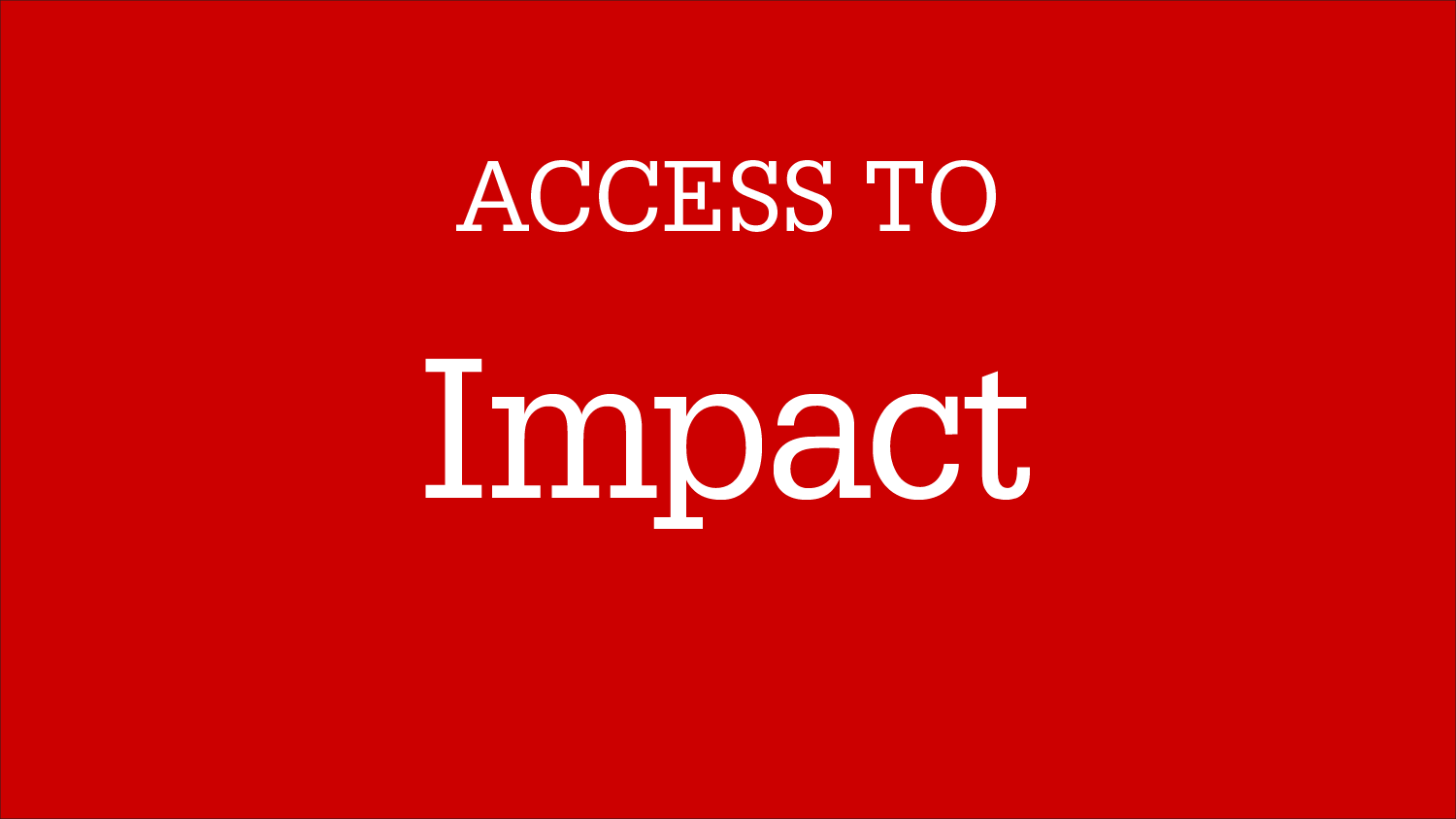 Graphic Image: Access To Impact